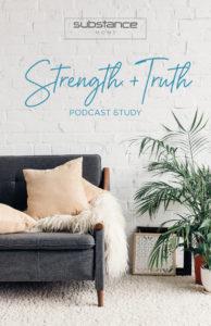 Strength & Truth_Podcast Study